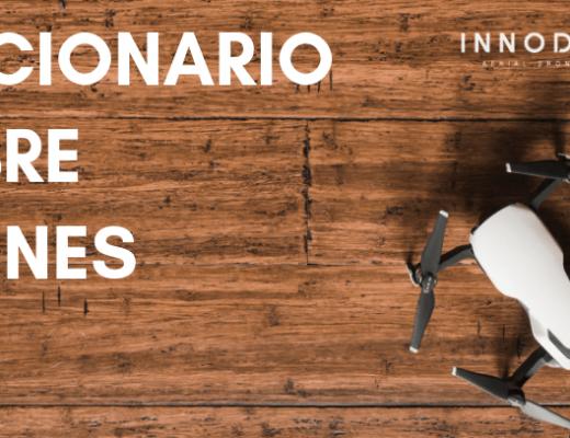 Diccionario sobre drones I - Innodrone